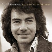 Cover Neil Diamond - All-Time Greatest Hits [Deluxe Edition]